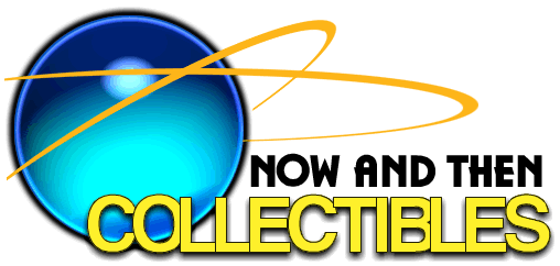 Now And Then Collectibles